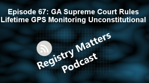 RM67: GA Supreme Court rules lifetime GPS monitoring unconstitutional