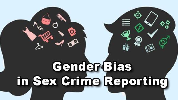 Gender Bias in Sex Crime Reporting