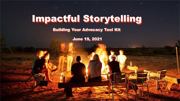 Impactful Storytelling for Effective Advocacy
